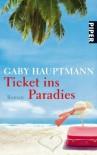 Ticket ins Paradies (German Edition) - Gaby Hauptmann