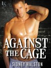 Against the Cage - Sidney Halston