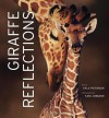 Giraffe Reflections - Dale Peterson, Karl Amman