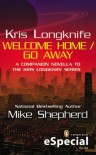 Kris Longknife: Welcome Home / Go Away - Mike Shepherd