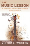 The Music Lesson: A Spiritual Search for Growth Through Music - Victor L. Wooten