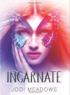 Incarnate - Jodi Meadows