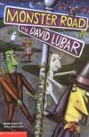 Monster Road - David Lubar