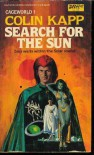 Search for the Sun (Cageworld #1) - Colin Kapp
