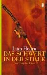 Das Schwert in der Stille (Der Clan der Otori, #1) - Lian Hearn, Irmela Brender