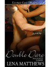 Double Dare  - Lena Matthews