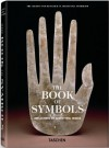 The Book of Symbols: Reflections on Archetypal Images - Ami Ronnberg, Archive for Research in Archetypal Symbolism, ARAS