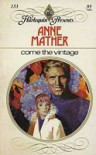 Come The Vintage - Anne Mather