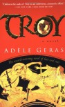 Troy - Adèle Geras, Adèle Geras