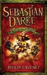 Sebastian Darke: Prince of Fools - Philip Caveney