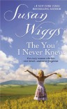 The You I Never Knew - Susan Wiggs