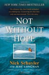 Not Without Hope - Jere Longman;Nick Schuyler