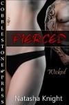 Pierced - Natasha Knight