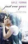 Just One Year  - Gayle Forman
