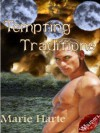 Tempting Traditions - Marie Harte