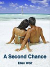 A Second Chance - Ellen Wolf
