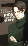 Kids on the slope, Tome 5 - Yuki Kodama