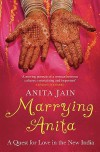 Marrying Anita - Anita Jain