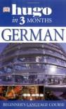 German (Hugo In Three Months) - Sigrid-B. Martin
