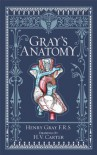 Gray's Anatomy - Henry Gray, Robert Howden, T. Pick, H.V. Carter