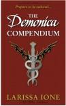 The Demonica Compendium - Larissa Ione