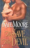 To Save the Devil - Kate Moore