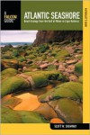 The Naturalist's Guide to the Atlantic Seashore: Beach Ecology from the Gulf of Maine to Cape Hatteras - Scott Wesley Shumway