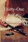 Thirty-One and a Half Regrets - Denise Grover Swank
