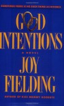 Good Intentions - Joy Fielding