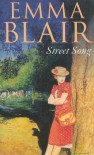 Street Song - Emma Blair