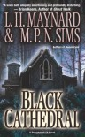 Black Cathedral - L.H. Maynard, M.P.N. Sims