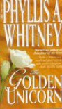 Golden Unicorn - Phyllis A. Whitney
