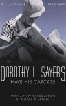 Have His Carcase - Dorothy L. Sayers