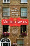 The Brightest Star in the Sky: A Novel - Marian Keyes
