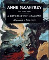 A Diversity of Dragons - Anne McCaffrey, Richard Woods