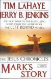 Mark's Story:(Jesus Chronicles (Putnam)) - Jerry B. Jenkins, Tim LaHaye