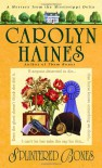 Splintered Bones - Carolyn Haines