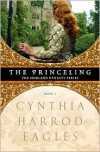 The Princeling  (Morland Dynasty, #3) - Cynthia Harrod-Eagles