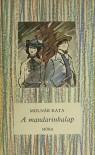 A mandarinkalap - Kata Molnár, Vera Zsoldos