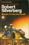 Master of Life and Death (Panther science fiction) - ROBERT SILVERBERG