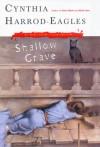 Shallow Grave - Cynthia Harrod-Eagles