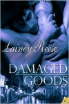 Damaged Goods - Lainey Reese