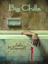Big Chills - John  McDonnell