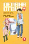 Densha Otoko: (Train Man) - Volume 3 - Wataru Watanabe, Hitori Nakano