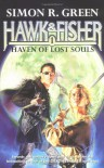 Haven Of Lost Souls (Hawk And Fisher) - Simon R. Green