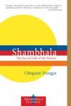 Shambhala: The Sacred Path of the Warrior (Shambhala Classics) - Chogyam Trungpa