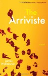 The Arriviste - James Wallenstein