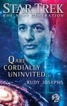 Star Trek: The Next Generation: Q are Cordially Uninvited... - Rudy Josephs