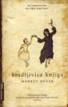 Kradljivica knjiga - Markus Zusak, Lada Silađin