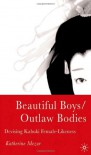 Beautiful Boys/Outlaw Bodies: Devising Kabuki Female-Likeness - Katherine Mezur